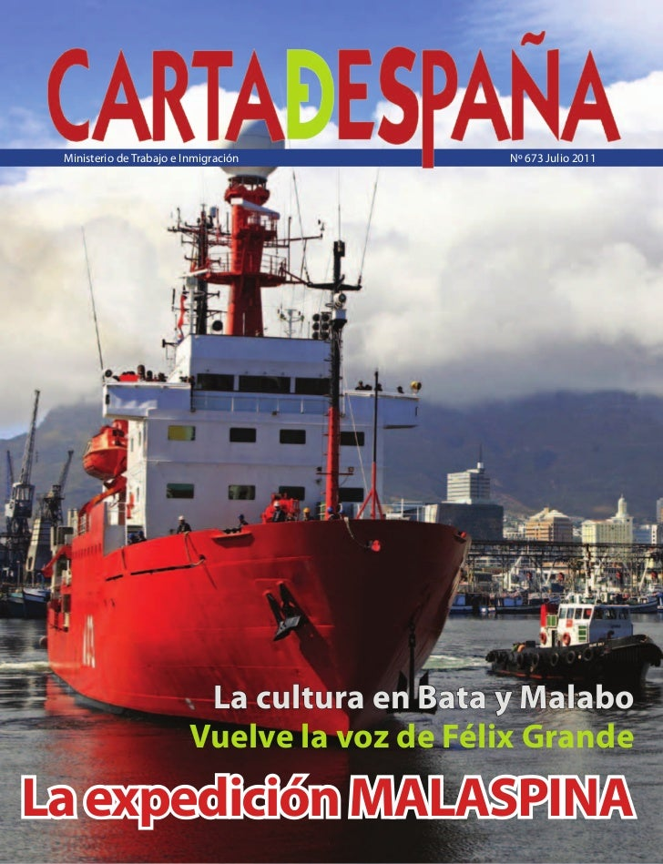 Ministerio de Trabajo e Inmigración          Nº 673 Julio 2011                           La cultura en Bata y Malabo      ...