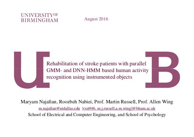 Rehabilitation of stroke patients with parallel GMM- and DNN-HMM based human activity August 2016 GMM- and DNN-HMM based h...