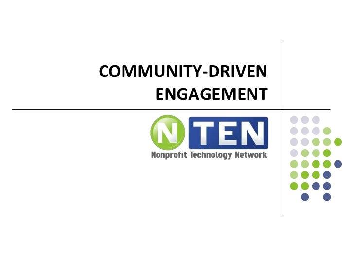 Community-driven engagement<br />