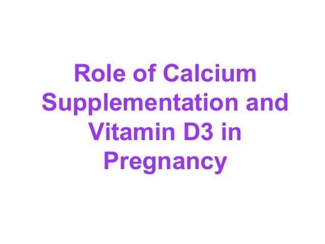 Calcium And Vitamin D Supplementation In Pregnancy