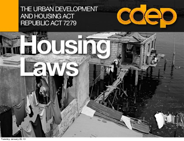 THE URBAN DEVELOPMENT                  AND HOUSING ACT                  REPUBLIC ACT 7279                Housing          ...