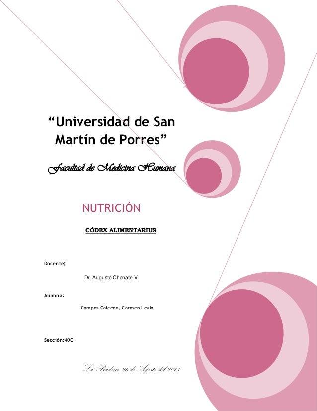 """""""Universidad de San Martín de Porres"""" Facultad de Medicina Humana NUTRICIÓN CÓDEX ALIMENTARIUS Docente: Dr. Augusto Chonat..."""