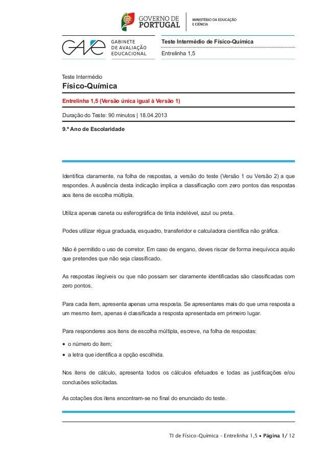 TI de Físico-Química – Entrelinha 1,5 • Página 1/ 12 Teste Intermédio Físico-Química Entrelinha 1,5 (Versão única igual à ...