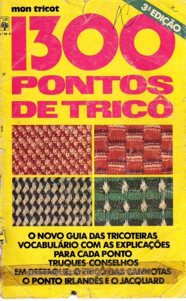;; • • montricót G-NOVO GUIA DAS TRICOTEIRAS VOCABULÁRIO COM AS EXPLICAÇÕES PARA CADA PONTO