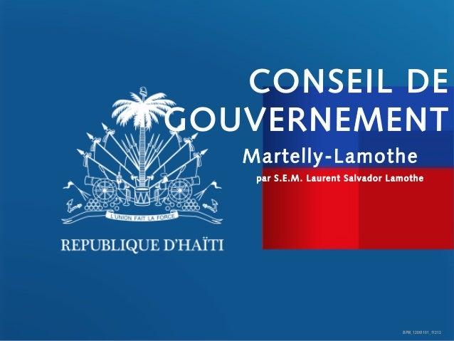 CONSEIL DEGOUVERNEMENT   Martelly-Lamothe    par S.E.M. Laurent Salvador Lamothe                                  BPM_1206...