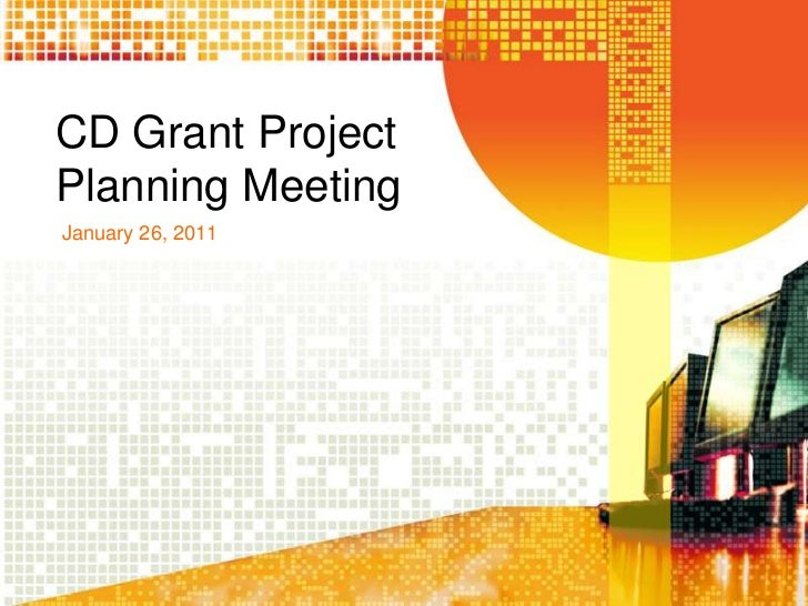 CD Grant Project Planning Meeting<br />January 26, 2011<br />