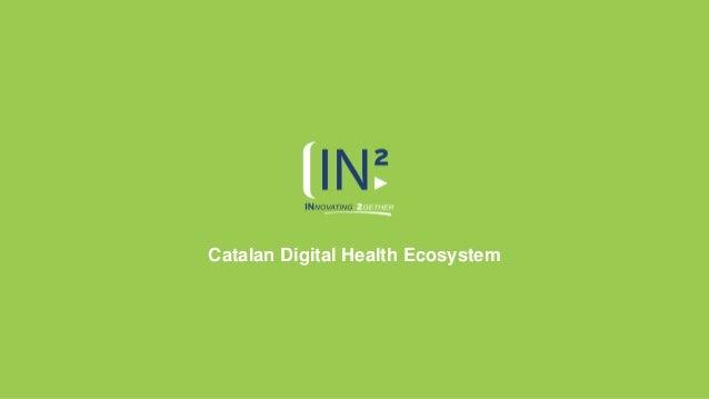 Catalan Digital Health Ecosystem