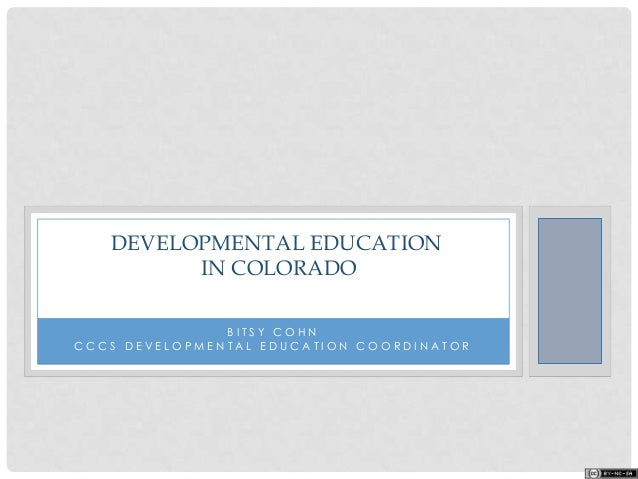 B I T S Y C O H N C C C S D E V E L O P M E N T A L E D U C A T I O N C O O R D I N A T O R DEVELOPMENTAL EDUCATION IN COL...
