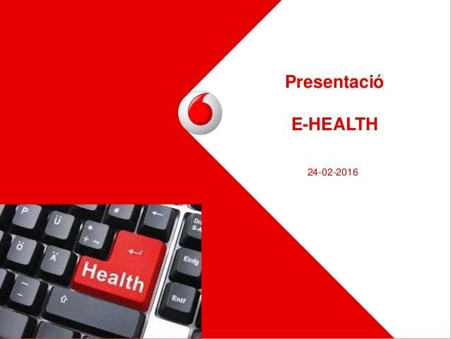 Presentació E-HEALTH 24-02-2016