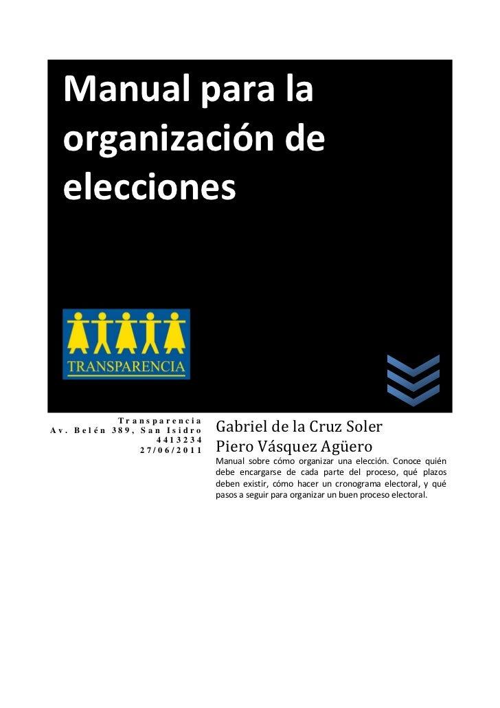 Manual para la  organización de  elecciones                            Gabriel de la Cruz Soler                           ...