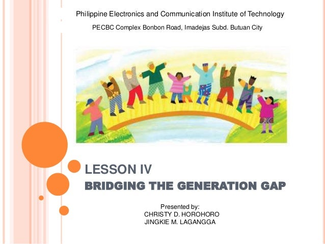 review on bridging the generation gap Have you ever had trouble understanding people from different generations if so, you have experienced a generation gap learn more about.