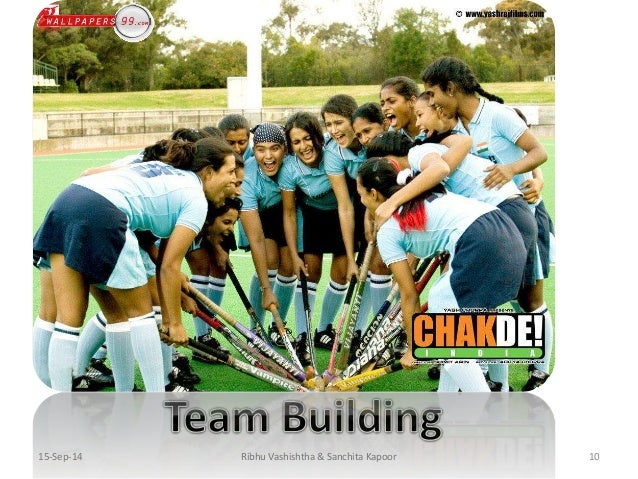 management lessons from chak de Chak de: chak de india, the shah rukh khan-starrer about a resolute women's hockey team that wins the world championship defeating odds is one of the must-watch films for mba students one can learn a lot about team-building, watching how the japanese and the british deal with their respective teams in the film.