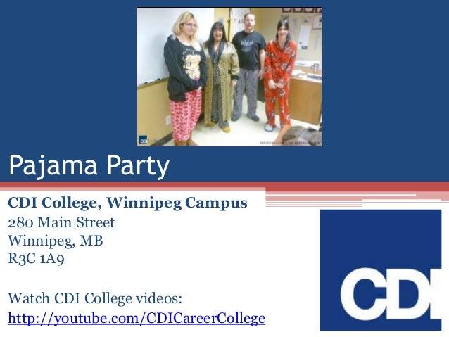 Pajama Party CDI College, Winnipeg Campus 280 Main Street Winnipeg, MB R3C 1A9 Watch CDI College videos: http://youtube.co...