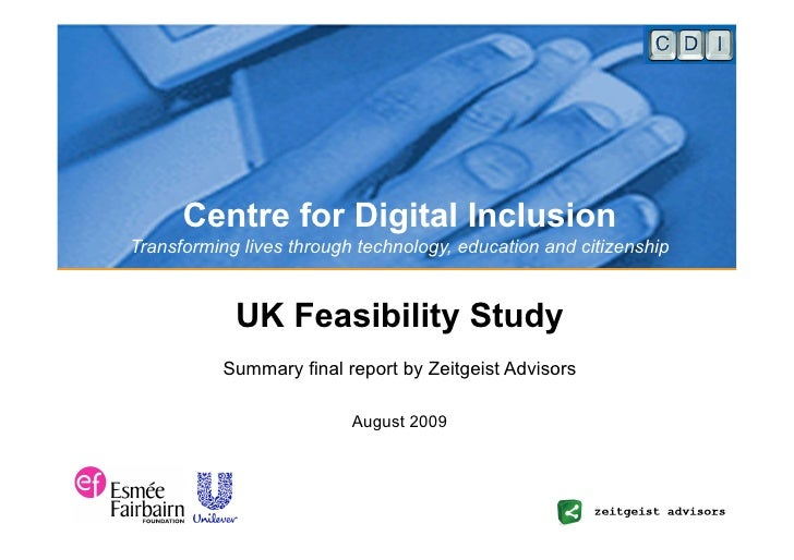 Centre for Digital Inclusion Transforming lives through technology, education and citizenship               UK Feasibility...