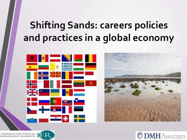 Shifting Sands: careers policies and practices in a global economy
