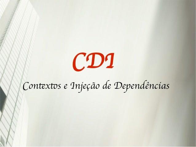 CDIContextos e Injeção de Dependências