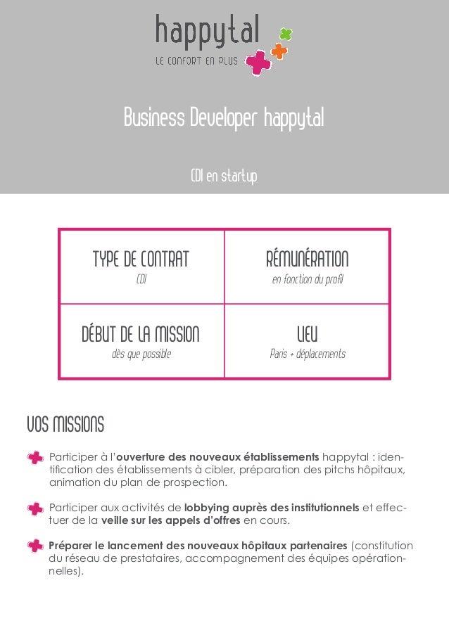 Business Developer happytal CDI en startup Type de contrat CDI Début de la mission dès que possible Rémunération en foncti...