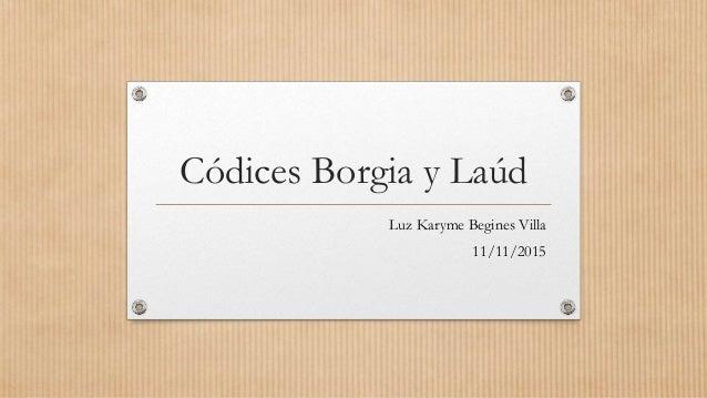 Códices Borgia y Laúd Luz Karyme Begines Villa 11/11/2015
