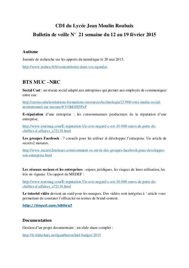 CDI du Lycée Jean Moulin Roubaix Bulletin de veille N° 21 semaine du 12 au 19 février 2015 Autisme Journée de recherche su...