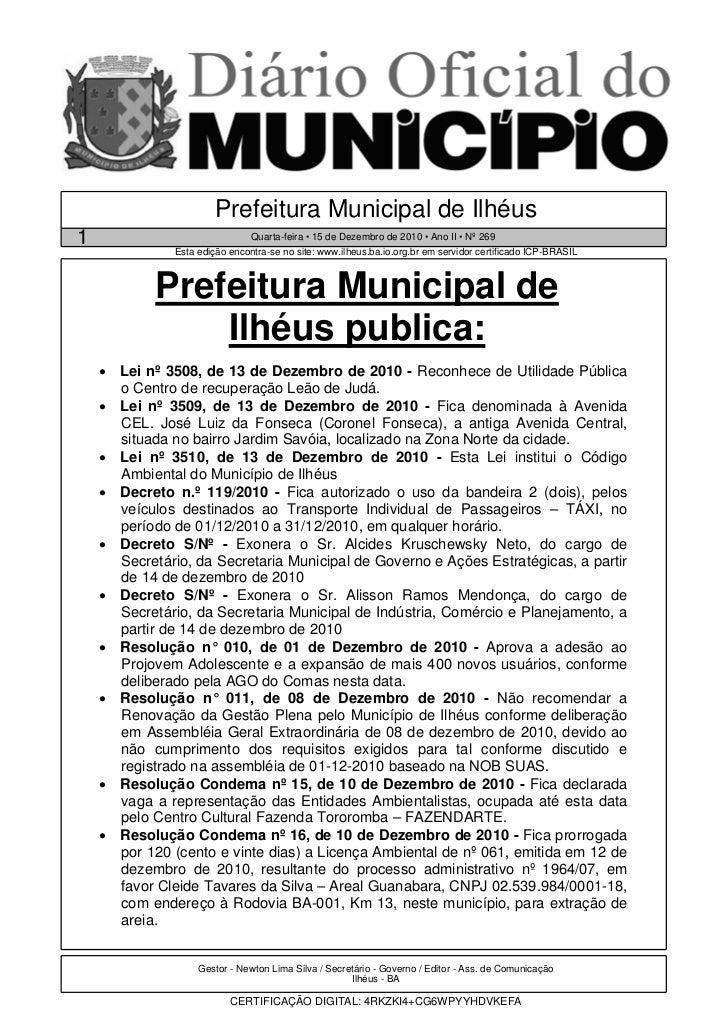 Prefeitura Municipal de Ilhéus1                               Quarta-feira • 15 de Dezembro de 2010 • Ano II • Nº 269     ...