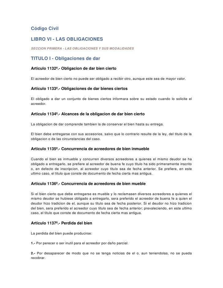 Código Civil<br />LIBRO VI - LAS OBLIGACIONES<br />SECCION PRIMERA - LAS OBLIGACIONES Y SUS MODALIDADES<br />TITULO I - Ob...