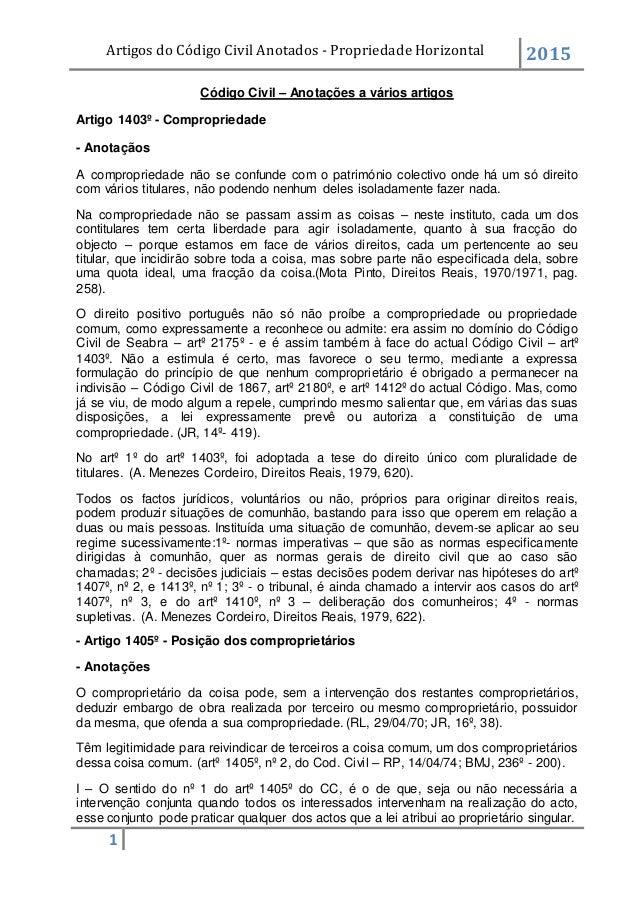 Artigos do Código Civil Anotados - Propriedade Horizontal 2015 1 Código Civil – Anotações a vários artigos Artigo 1403º - ...