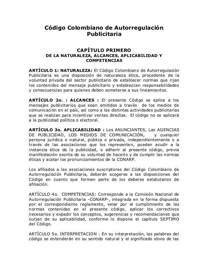Código Colombiano de Autorregulación                   Publicitaria                       CAPÍTULO PRIMERO        DE LA NA...