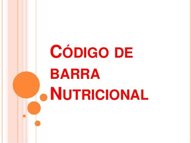 CÓDIGO DE  BARRA  NUTRICIONAL