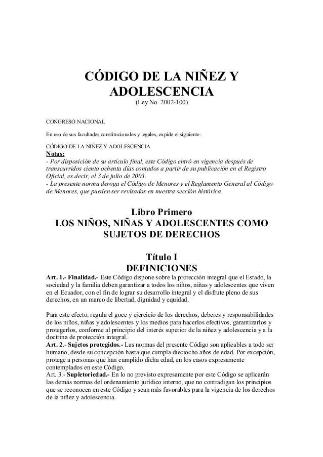 CÓDIGO DE LA NIÑEZ Y ADOLESCENCIA (Ley No. 2002-100) CONGRESO NACIONAL En uso de sus facultades constitucionales y legales...
