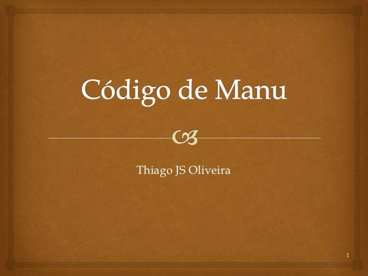 Thiago JS Oliveira                     1