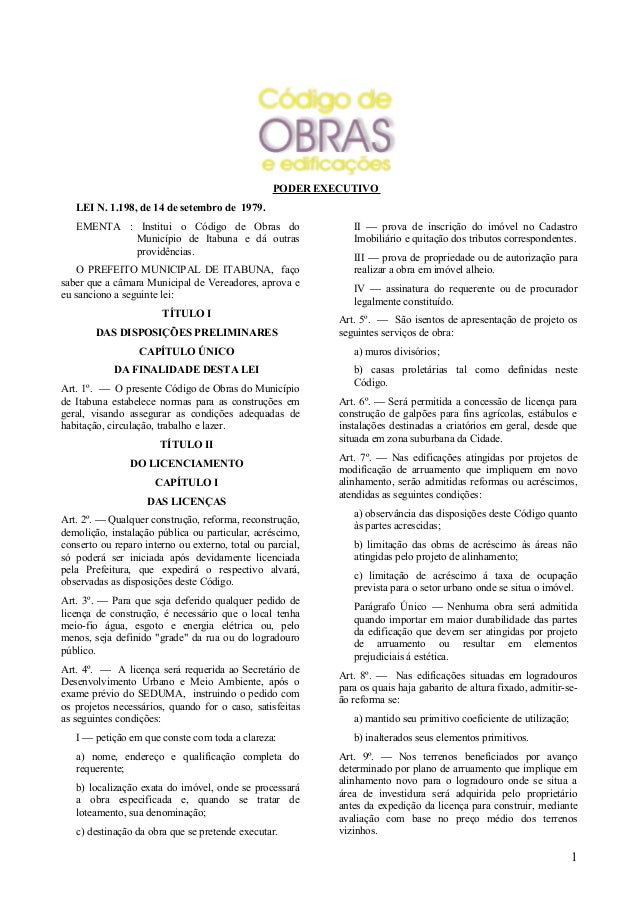 PODER EXECUTIVO   LEI N. 1.198, de 14 de setembro de 1979.   EMENTA : Institui o Código de Obras do                     II...
