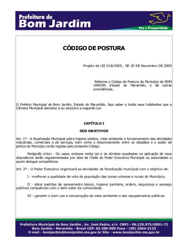 CÓDIGO DE POSTURA Projeto de LEI 018/2005, DE 20 DE Novembro DE 2005  Reforma o Código de Postura do Município de BOM JARD...