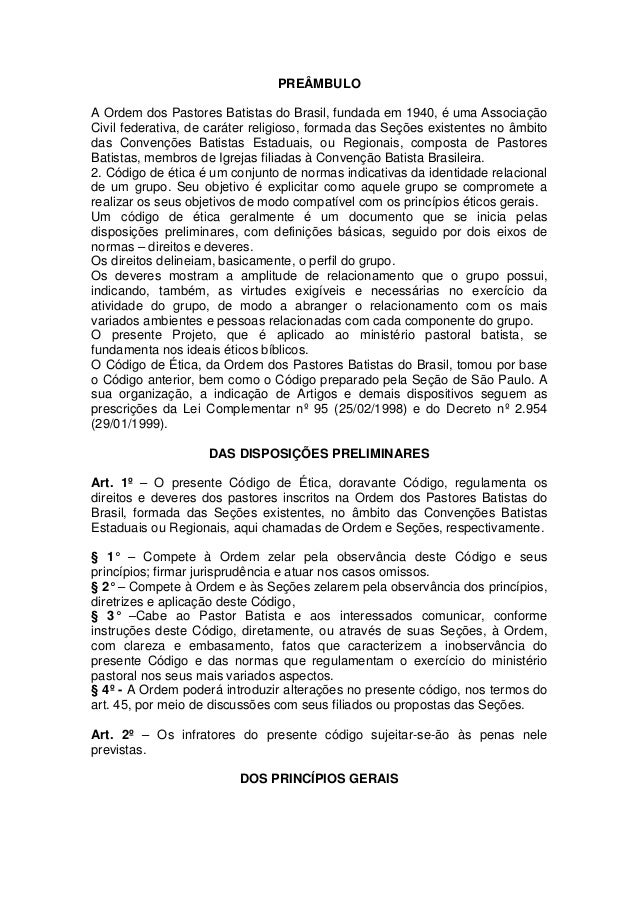 PREÂMBULO A Ordem dos Pastores Batistas do Brasil, fundada em 1940, é uma Associação Civil federativa, de caráter religios...
