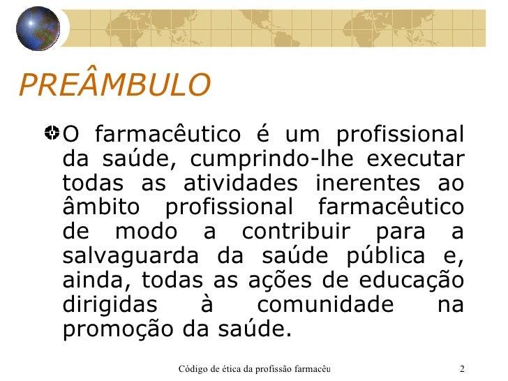 Código de ética da profissão farmacêutica Slide 2