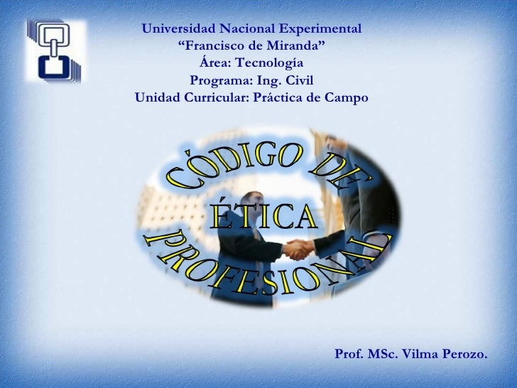 """Prof. MSc. Vilma Perozo.  Universidad Nacional Experimental """" Francisco de Miranda"""" Área: Tecnología Programa: Ing. Civil ..."""