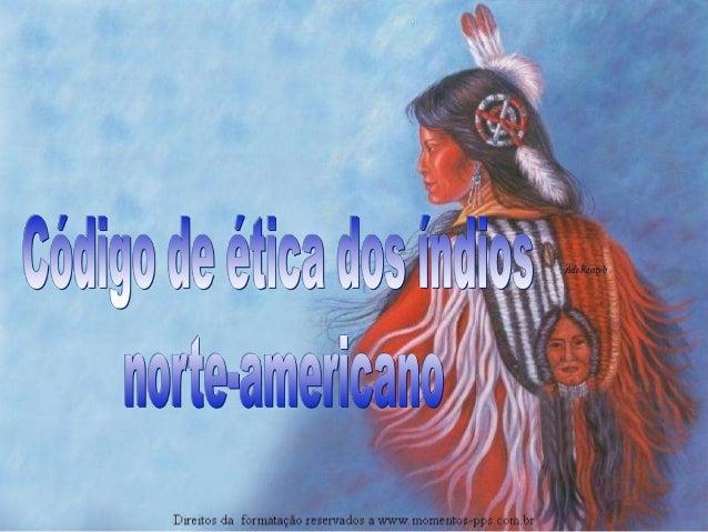 O Conselho Indígena Inter-Tribal Norte Americano, do qual participam as tribos Cherokee Blackfoot, Cherokee, Lumbee Tribe,...