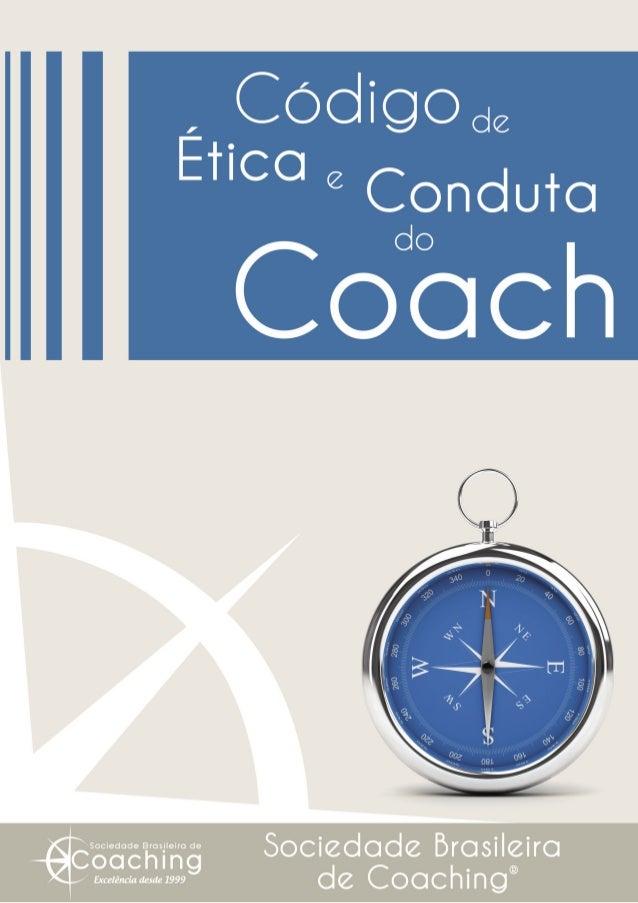 As 7 Regras de Ouro do Coach 1. Aplicar o coaching com ética, integridade e honestidade. 2. Zelar pela credibilidade do co...