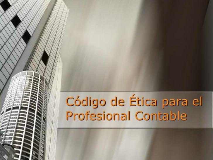 Código de Ética para elProfesional Contable