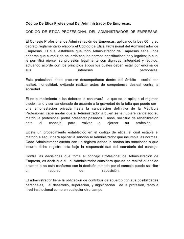 Código De Ética Profesional Del Administrador De Empresas.CODIGO DE ETICA PROFESIONAL DEL ADMINISTRADOR DE EMPRESAS.El Con...