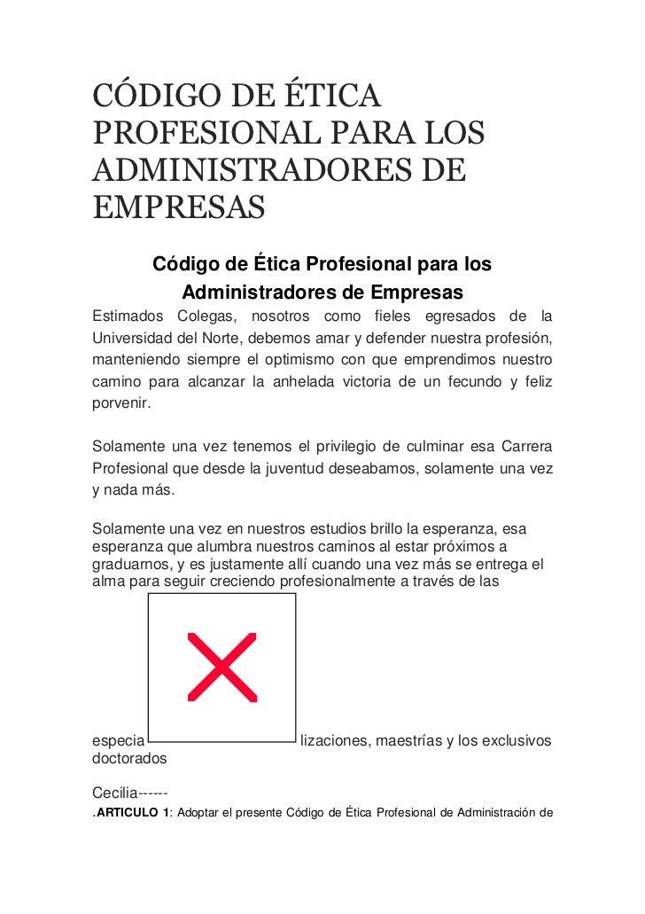 CÓDIGO DE ÉTICAPROFESIONAL PARA LOSADMINISTRADORES DEEMPRESAS          Código de Ética Profesional para los            Adm...
