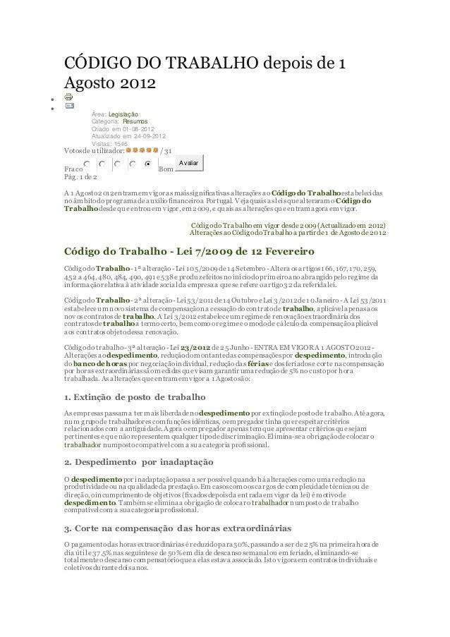 CÓDIGO DO TRABALHO depois de 1  Agosto 2012      Área: Legislação  Categoria: Resumos  Criado em 01-08-2012  Atualizado ...