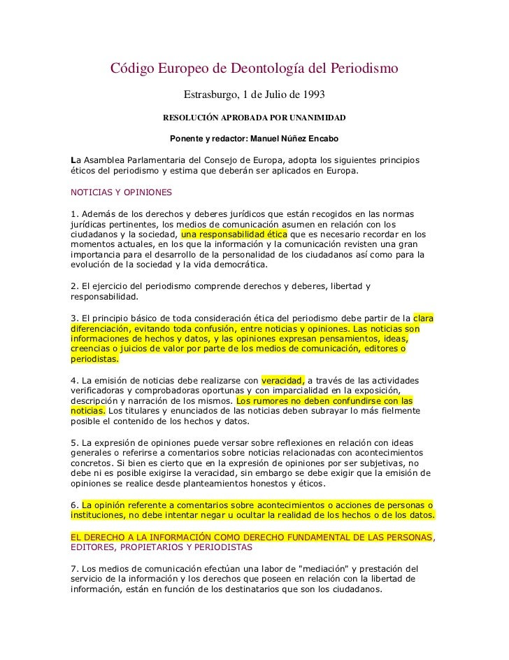 Código Europeo de Deontología del Periodismo                           Estrasburgo, 1 de Julio de 1993                    ...