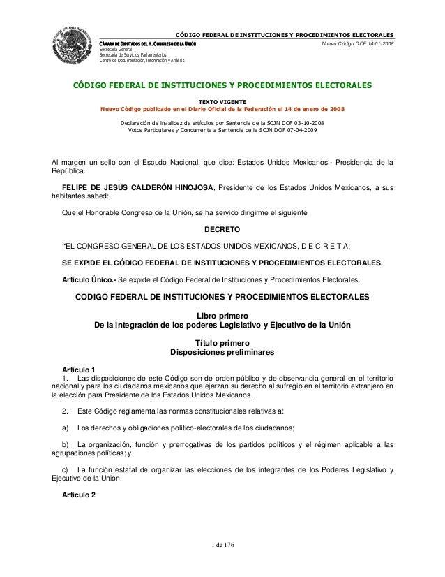 CÓDIGO FEDERAL DE INSTITUCIONES Y PROCEDIMIENTOS ELECTORALES                CÁMARA DE DIPUTADOS DEL H. CONGRESO DE LA UNIÓ...