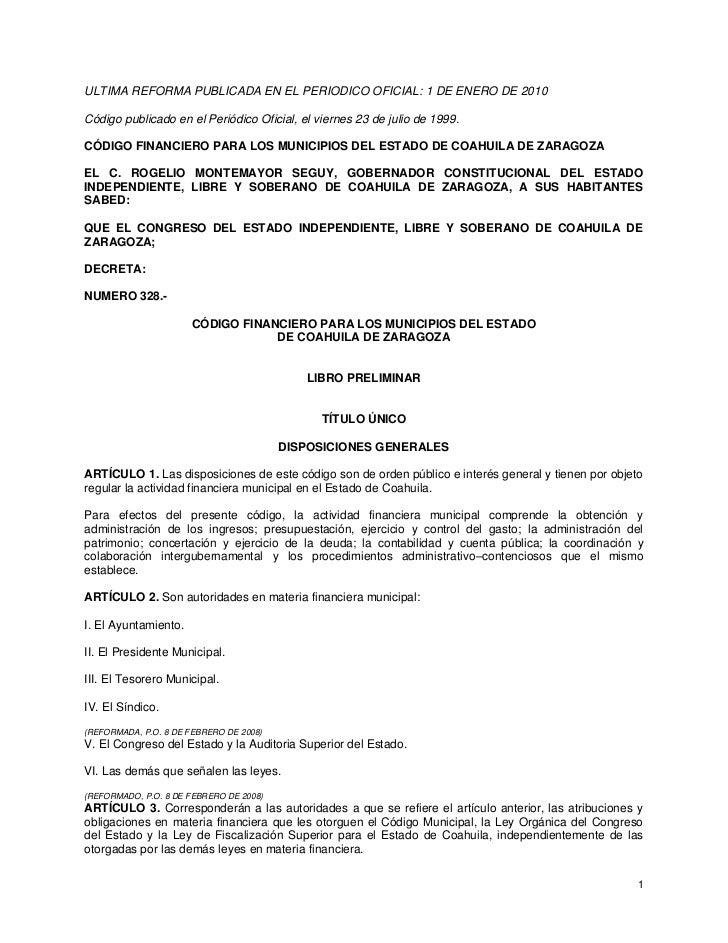 ULTIMA REFORMA PUBLICADA EN EL PERIODICO OFICIAL: 1 DE ENERO DE 2010  Código publicado en el Periódico Oficial, el viernes...