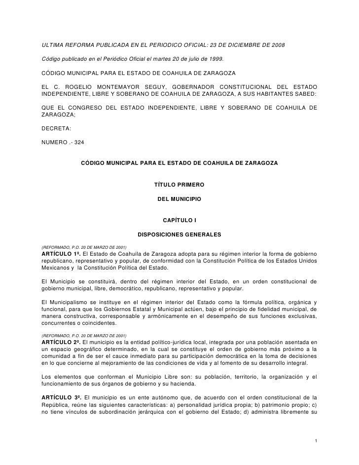 ULTIMA REFORMA PUBLICADA EN EL PERIODICO OFICIAL: 23 DE DICIEMBRE DE 2008  Código publicado en el Periódico Oficial el mar...