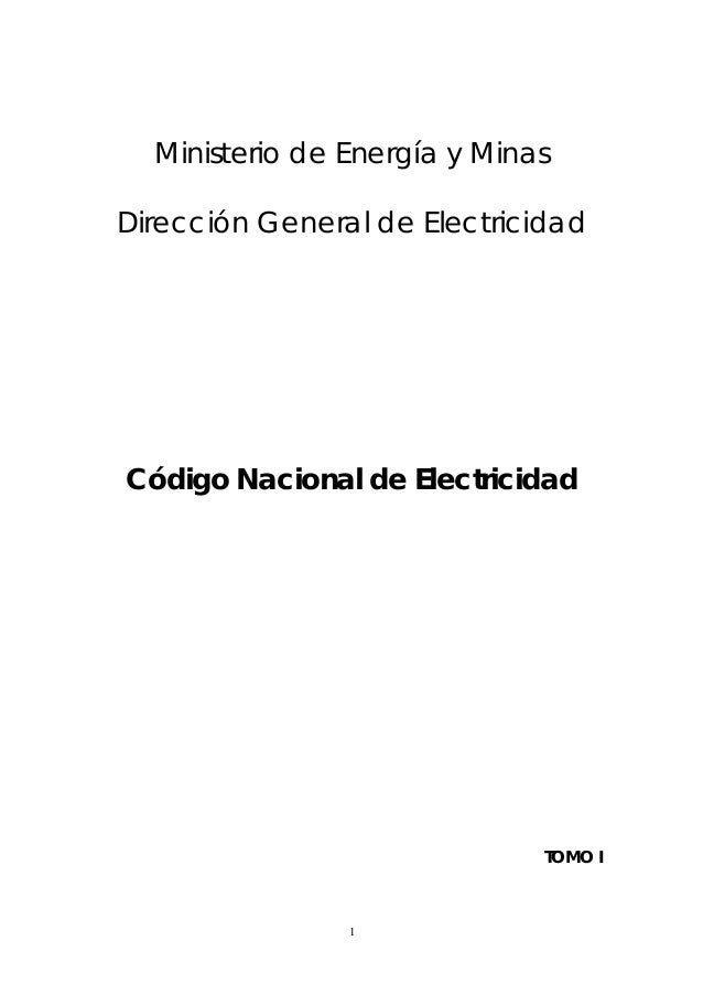Código nacional de elecrticidad tomo 1 prescripciones generales
