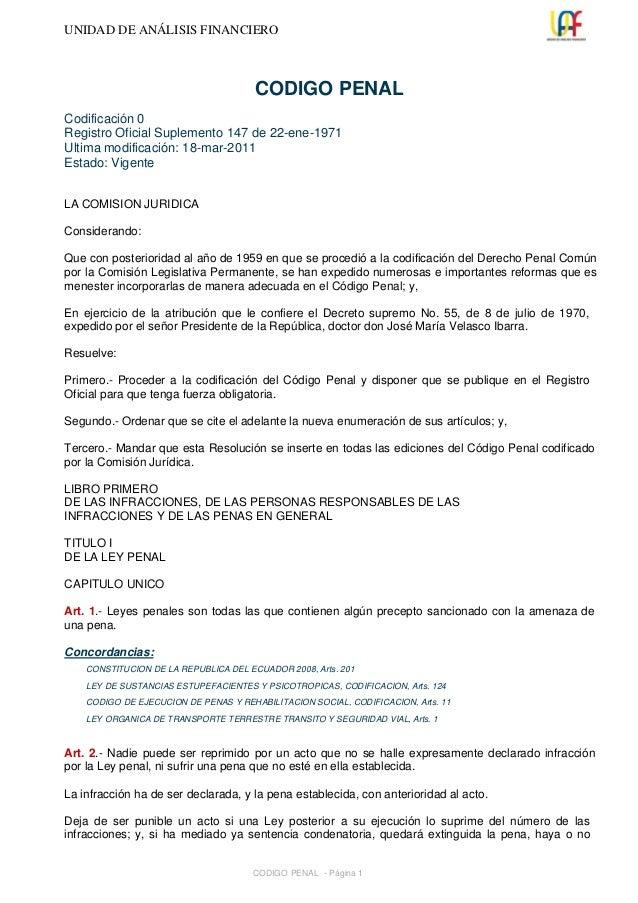 UNIDAD DE ANÁLISIS FINANCIERO                                       CODIGO PENALCodificación 0Registro Oficial Suplement...