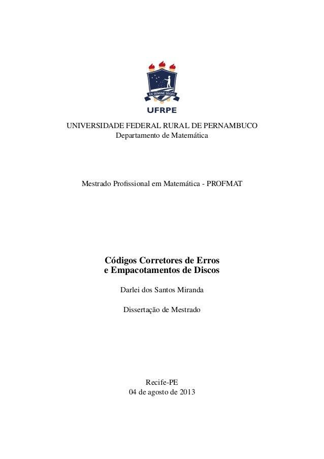 UNIVERSIDADE FEDERAL RURAL DE PERNAMBUCO Departamento de Matemática  Mestrado Profissional em Matemática - PROFMAT  Códigos...
