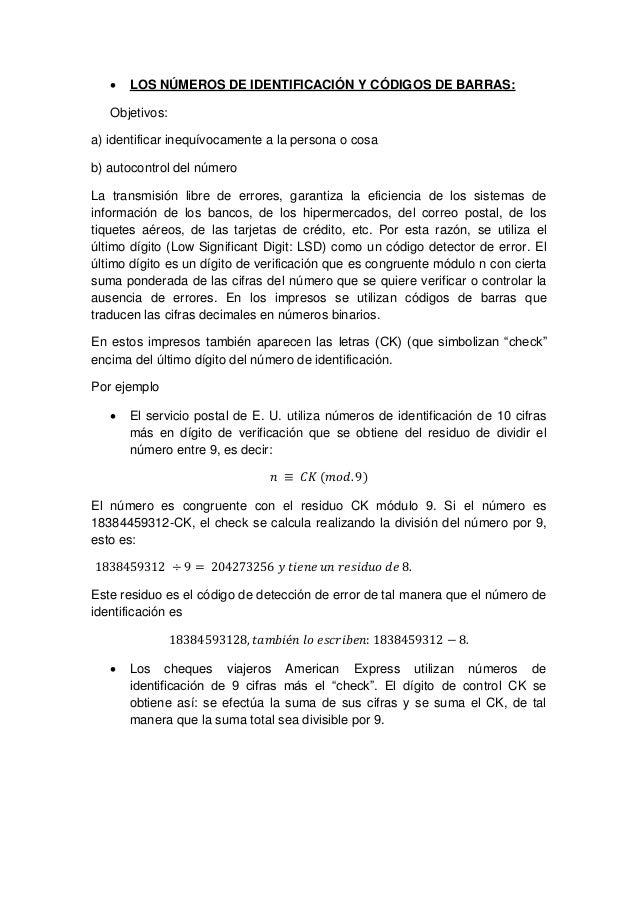  LOS NÚMEROS DE IDENTIFICACIÓN Y CÓDIGOS DE BARRAS: Objetivos: a) identificar inequívocamente a la persona o cosa b) auto...