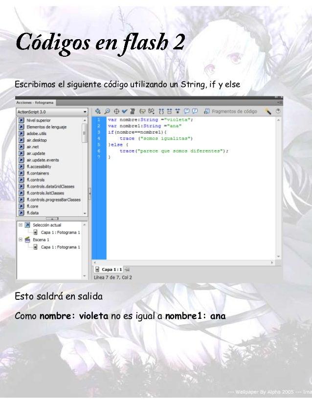 Escribimos el siguiente código utilizando un String, if y elseEsto saldrá en salidaComo nombre: violeta no es igual a nomb...